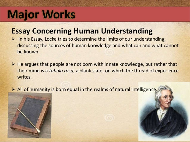 locke an essay concerning human understanding text An essay concerning human understanding begins book summary about an essay concerning human of the phenomenon of human knowledge, locke was led by.