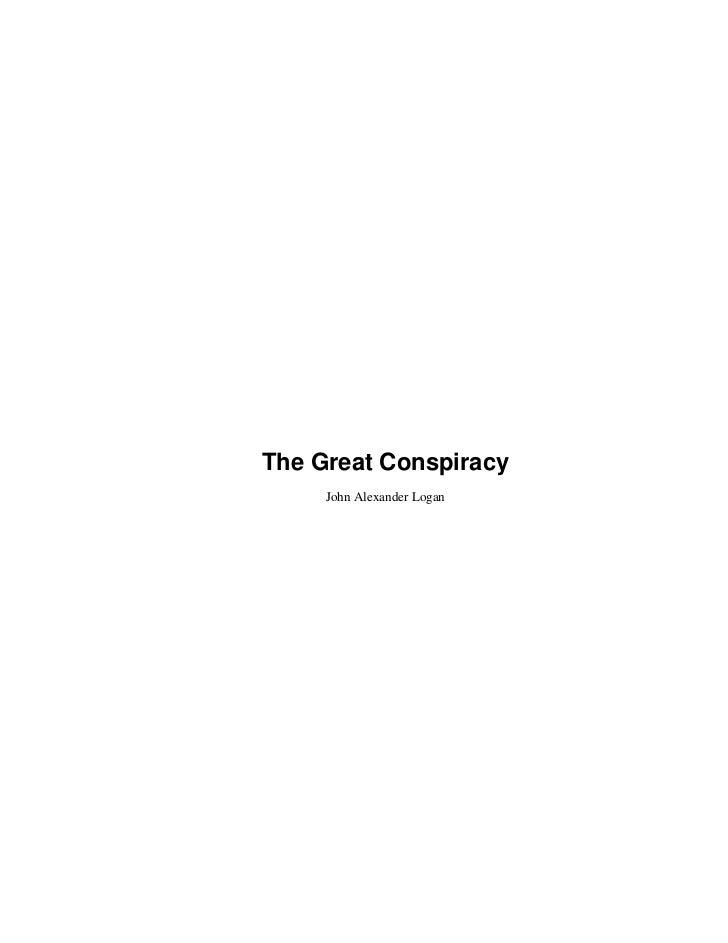 The Great Conspiracy     John Alexander Logan