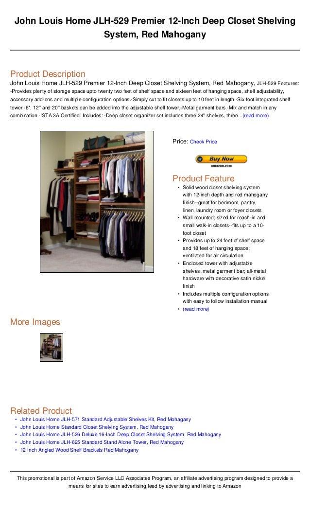 John Louis Home Jlh 529 Premier 12 Inch Deep Closet Shelving System