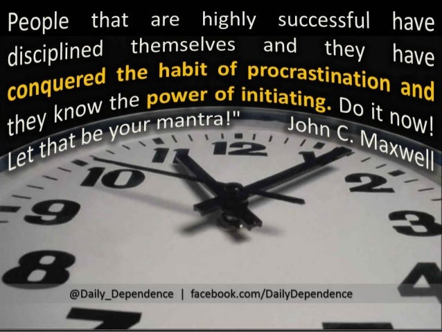 ★ Thought for the Day - Procrastination is the Thief of Time ★