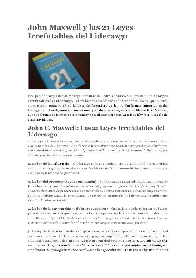 John Maxwell Y Las 21 Leyes Irrefutables Del Liderazgo