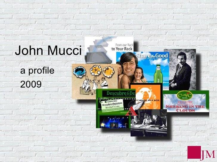 John Mucci a profile 2009