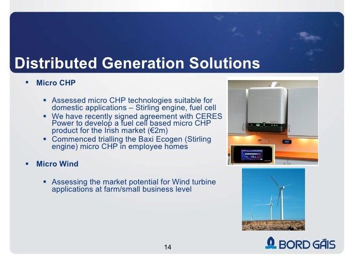 Distributed Generation Solutions <ul><ul><li>Micro CHP </li></ul></ul><ul><ul><ul><li>Assessed micro CHP technologies suit...
