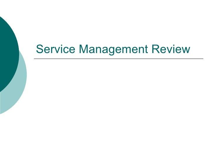 Service Management Review