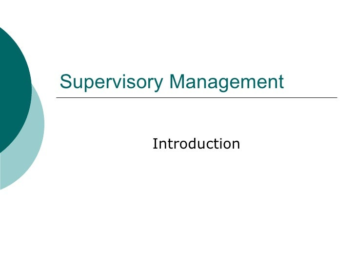 Supervisory Management Introduction