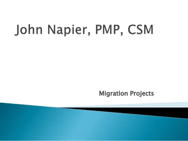 Migration Projects