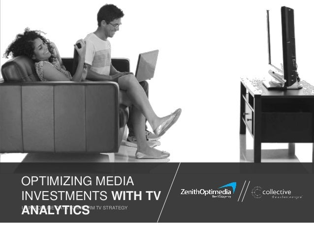 USING ONLINE DATA TO INFORM TV STRATEGY OPTIMIZING MEDIA INVESTMENTS WITH TV ANALYTICS