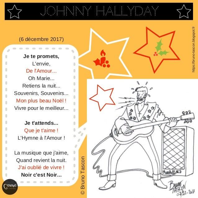 https://bruno-tascon.blogspot.fr �BrunoTascon Johnny Hallyday Je te promets, L'envie, De l'Amour... Oh Marie... Retiens la...