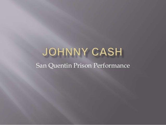 San Quentin Prison Performance