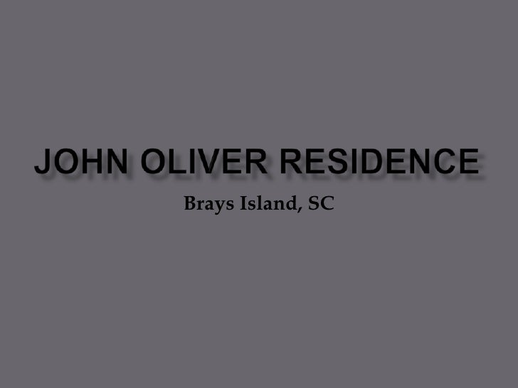 John Oliver Residence<br />Brays Island, SC<br />