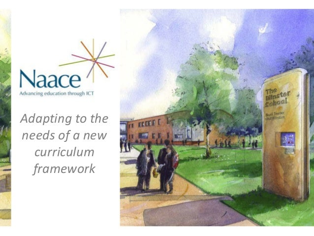 Adapting to theneeds of a new  curriculum  framework