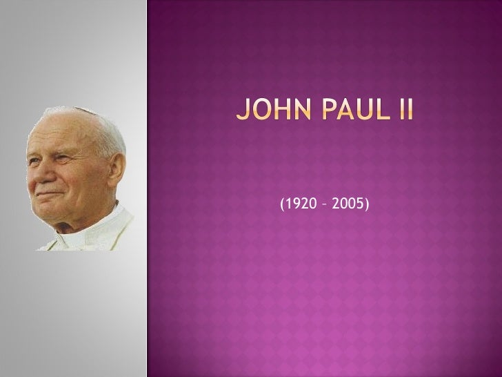 (1920 – 2005)