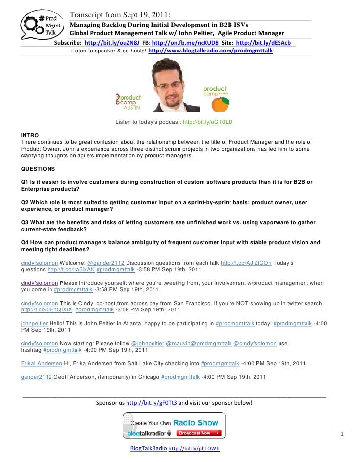 Transcript from Sept 19, 2011:                   Managing Backlog During Initial Development in B2B ISVs                  ...