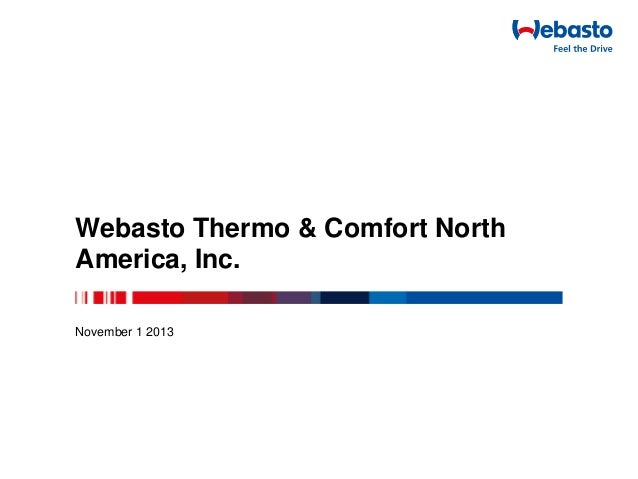 Webasto Thermo & Comfort North America, Inc. November 1 2013