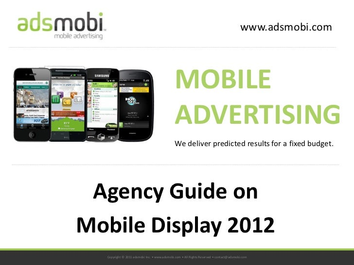 www.adsmobi.com                                             MOBILE                                             ADVERTISING...