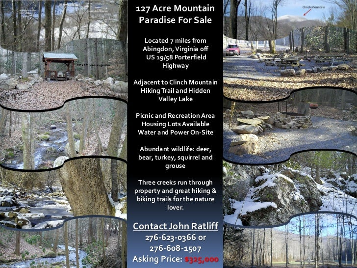 127 Acre Mountain Paradise For Sale   Located 7 miles from   Abingdon, Virginia off    US 19/58 Porterfield         Highwa...