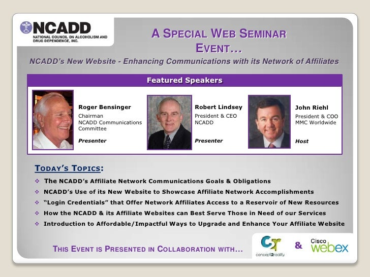 A Special Web Seminar Event…<br />A Special Web Seminar Event…<br />NCADD's New Website - Enhancing Communications with it...