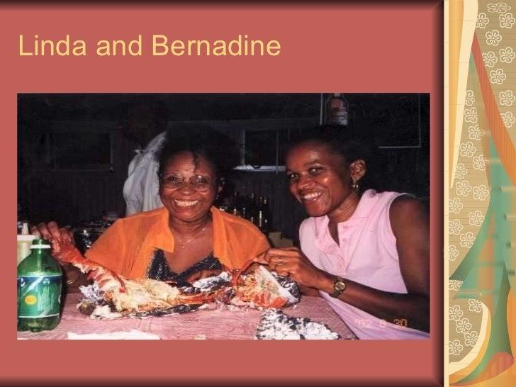 Linda and Bernadine