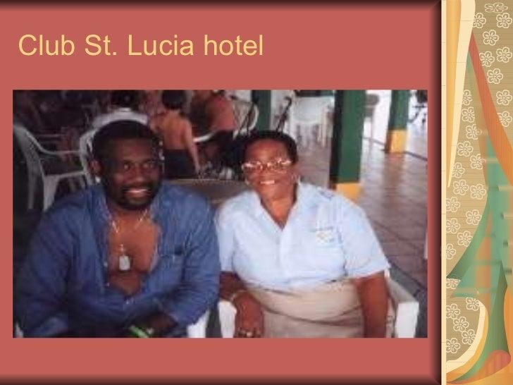 Club St. Lucia hotel