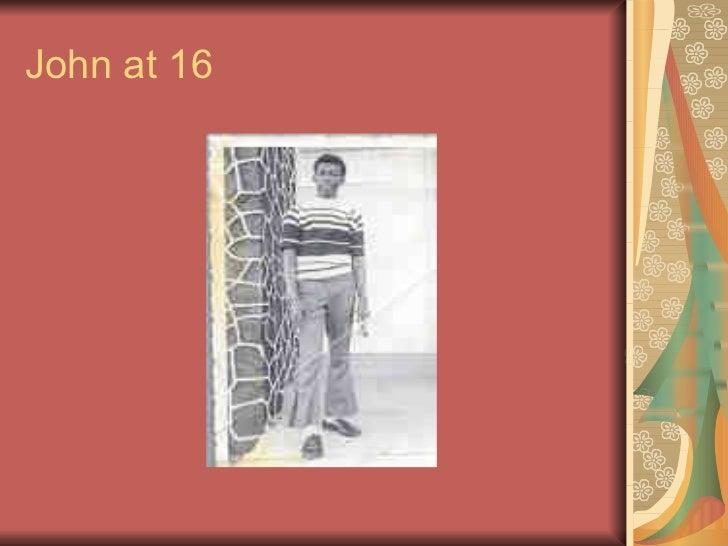John at 16