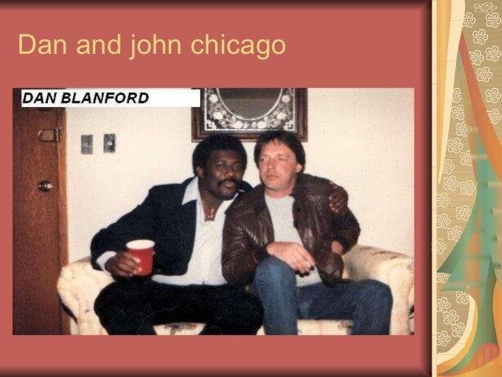 Dan and john chicago