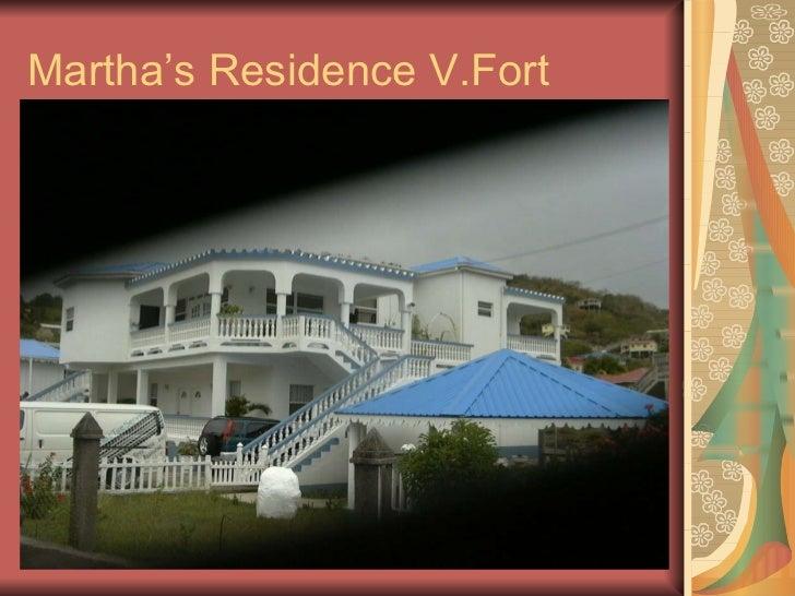 Martha's Residence V.Fort