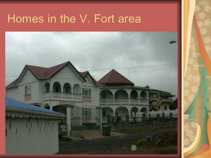 Homes in the V. Fort area