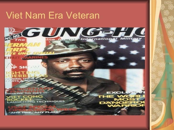 Viet Nam Era Veteran