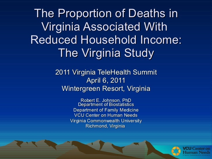 The Proportion of Deaths in Virginia Associated With  Reduced Household Income: The Virginia Study 2011 Virginia TeleHealt...