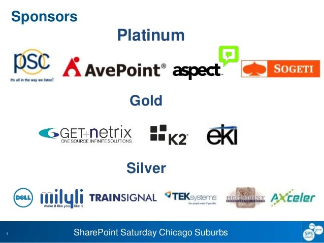 SharePoint Saturday Chicago Suburbs1SponsorsPlatinumGoldSilver