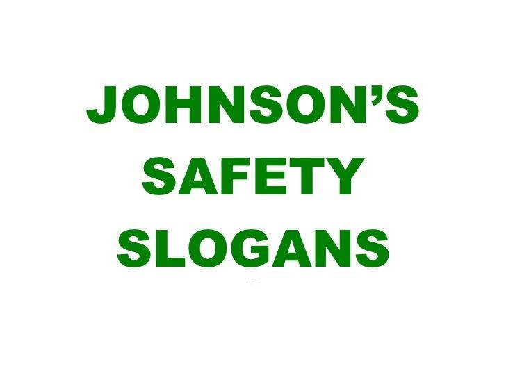 johnson s safety slogans version 1 0