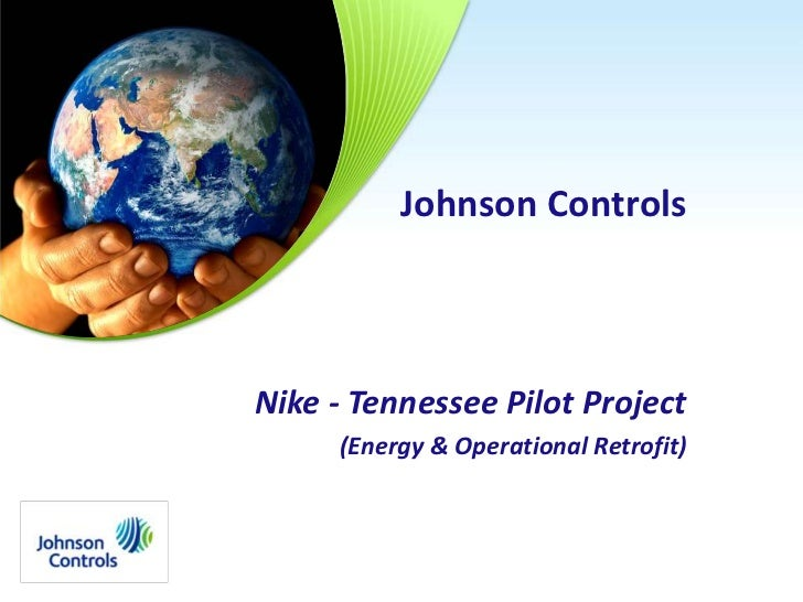 Johnson Controls<br />Nike - Tennessee Pilot Project<br />(Energy & Operational Retrofit)<br />