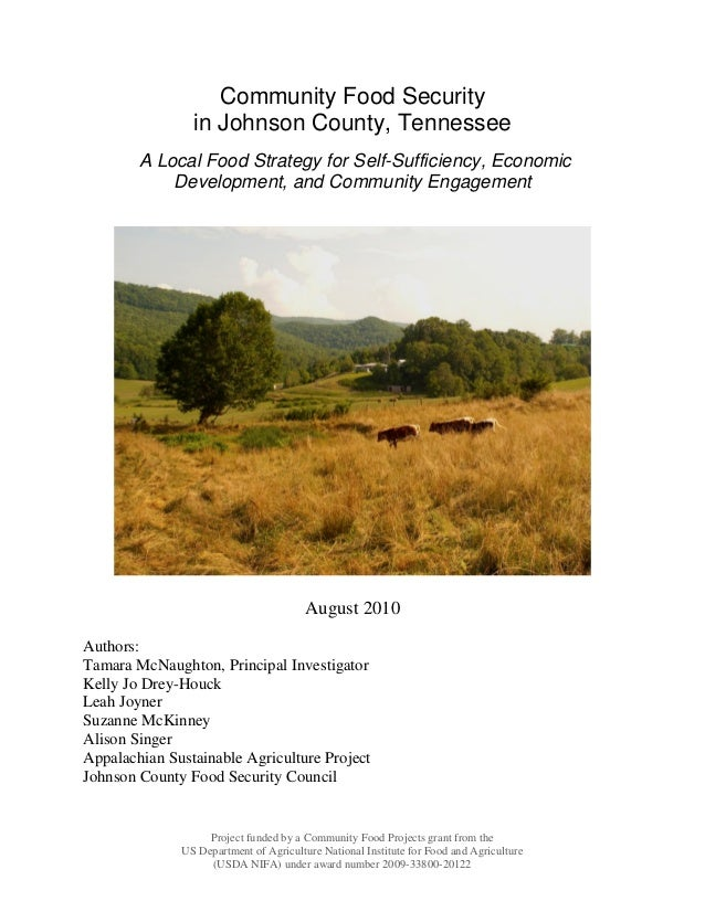 Community Food Security                in Johnson County, Tennessee        A Local Food Strategy for Self-Sufficiency, Eco...