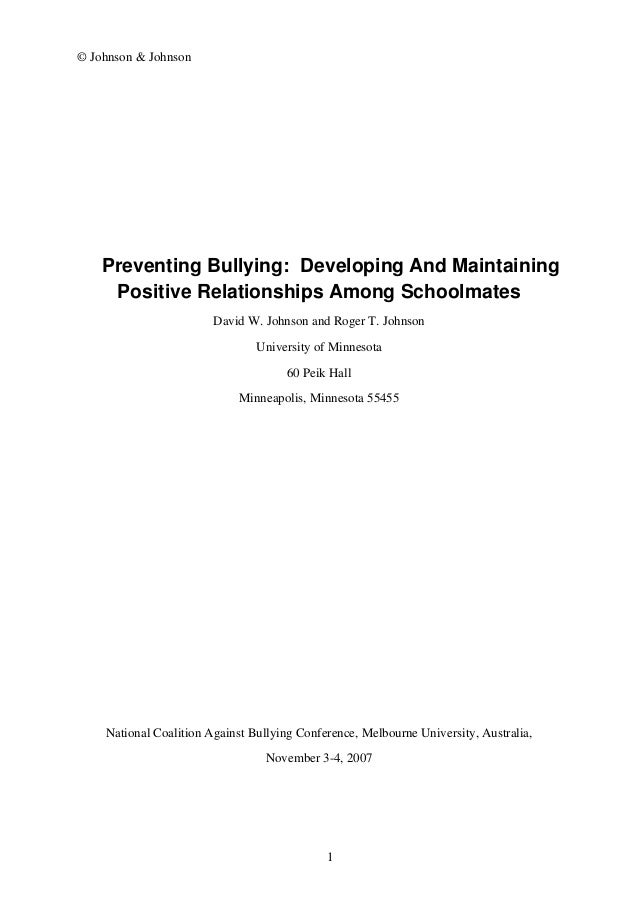 © Johnson & Johnson Preventing Bullying: Developing And Maintaining Positive Relationships Among Schoolmates David W. John...