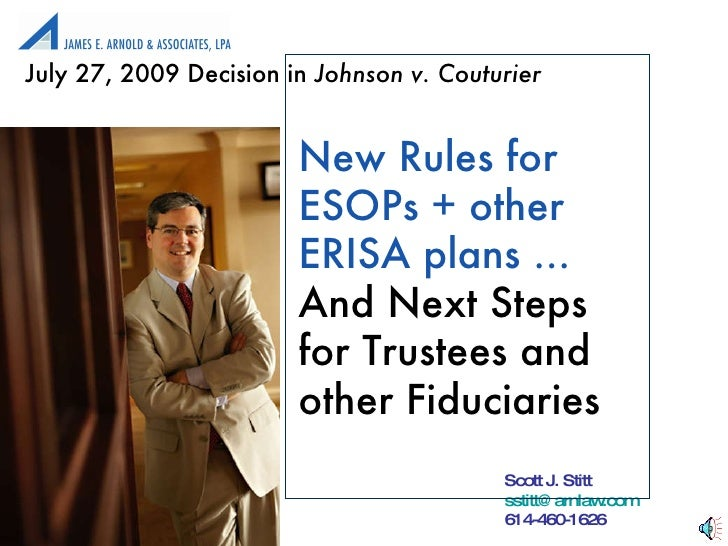 New Rules for ESOPs + other ERISA plans ... And Next Steps  for Trustees and other Fiduciaries July 27, 2009 Decision in  ...
