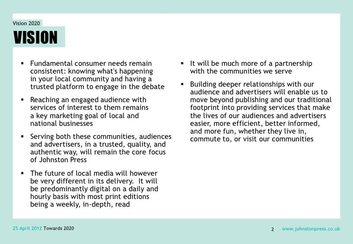 Vision 2020VISION    Fundamental consumer needs remain              It will be much more of a partnership     consistent...