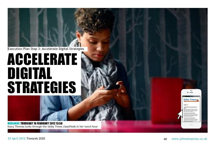 Execution Plan Step 3: Accelerate Digital StrategiesACCELERATEDIGITALSTRATEGIESMIDLANDS THURSDAY 16 FEBRUARY 2012 13:58Sta...