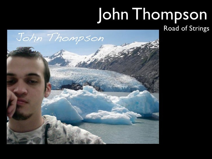 John Thompson        Road of Strings
