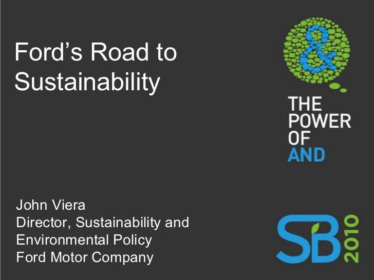 Ford Motor Company's Road to Sustainability - John Viera
