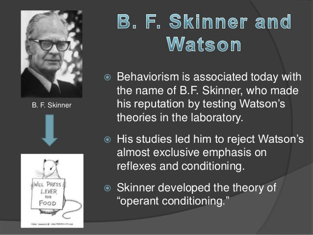 skinners theory methodology and research in personality development Psychoanalytic theory: personality development  skinner • all behavior is learned  - based on research.