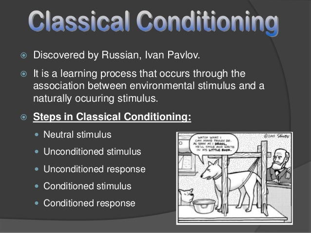 critics on classical conditioning theory Behaviorism is a group of theories that see changes in observable behavior   classical conditioning is the learned association of a neutral stimulus  one of  the main criticisms of classical conditioning is that the focus is on.