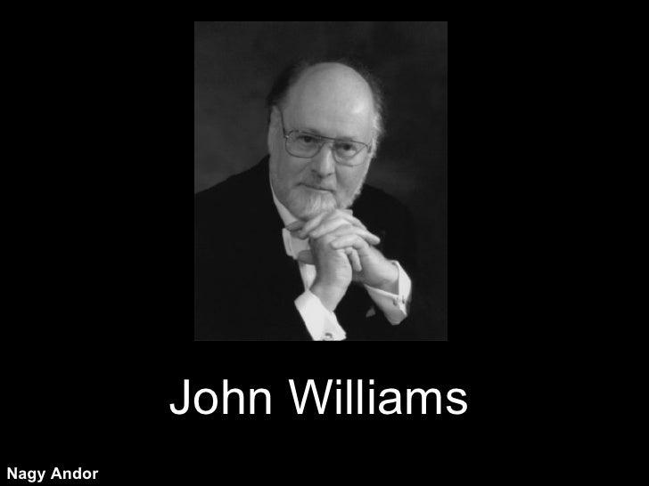 John Williams Nagy Andor