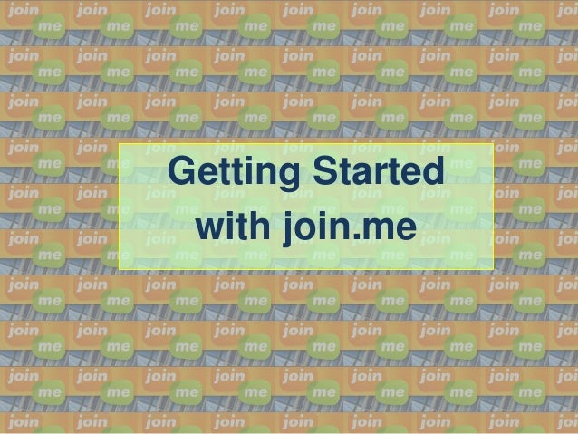 Getting Started with join.me