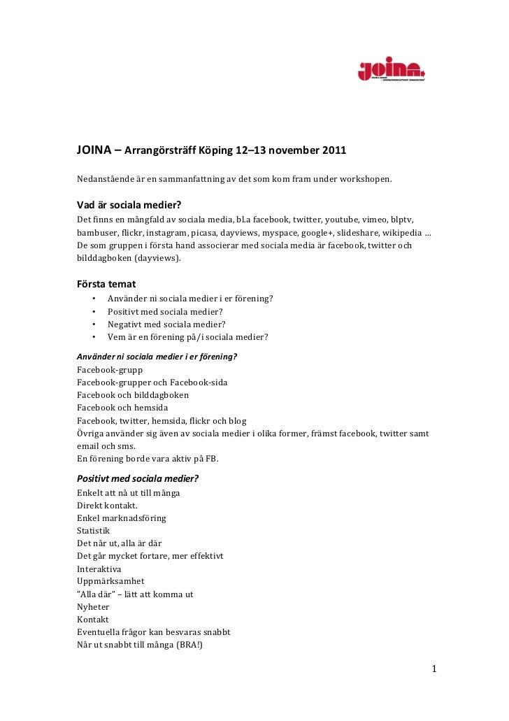 JOINA – Arrangörsträff Köping 12–13 november 2011  Nedanstående är en sammanfattning av det...