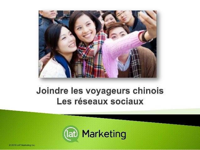 © 2015 LAT Marketing inc.