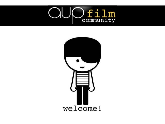 AUP Film Community How to join Us aupfilmcommunity