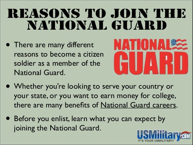 why you should join the national guard essay All about enlistment contracts and enlistment or join the reserves or national guard when you enlist in the national guard or reserves, you will.