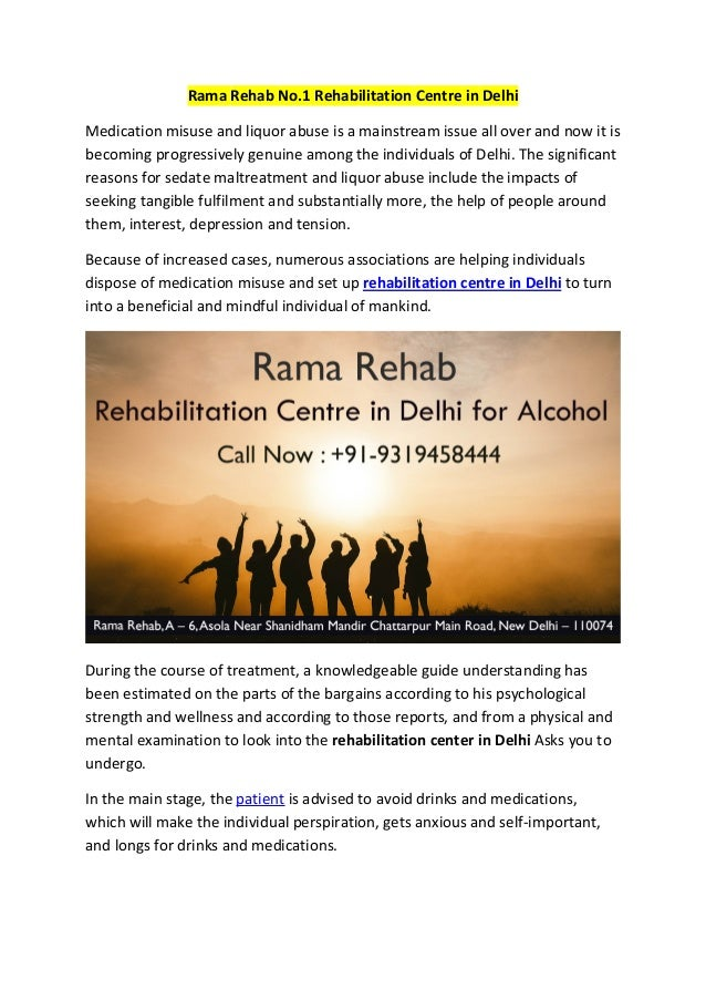 Rama Rehab No.1 Rehabilitation Centre in Delhi Medication misuse and liquor abuse is a mainstream issue all over and now i...