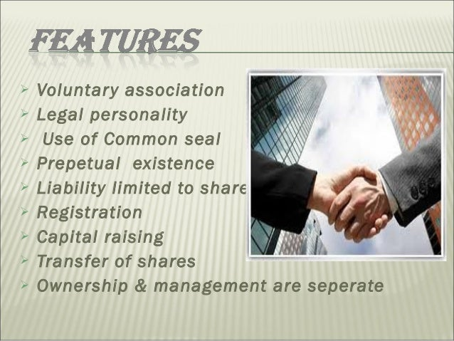 seperate legal personality A company is a separate legal entity, and its actions, assets, rights and liabilities  are distinct from individuals who are members or directors.
