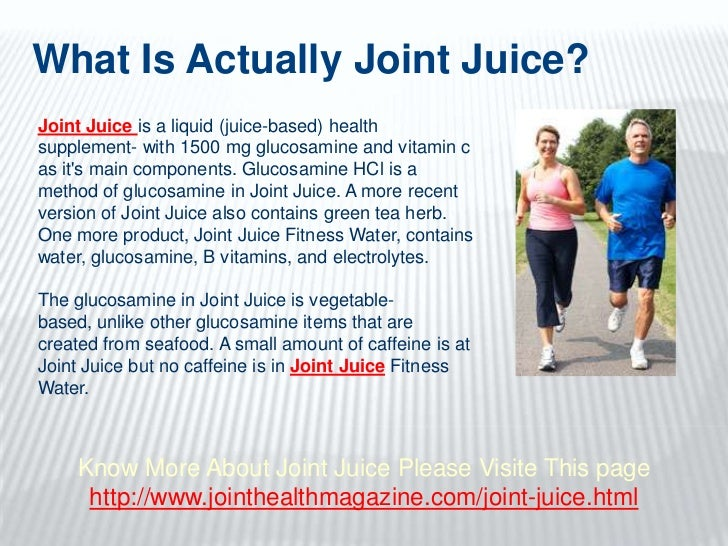 What Is Actually Joint Juice? <br />Joint Juice is a liquid (juice-based) health supplement- with 1500 mg glucosamine and ...